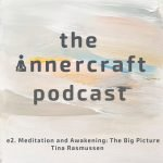 The Innercraft Podcast
